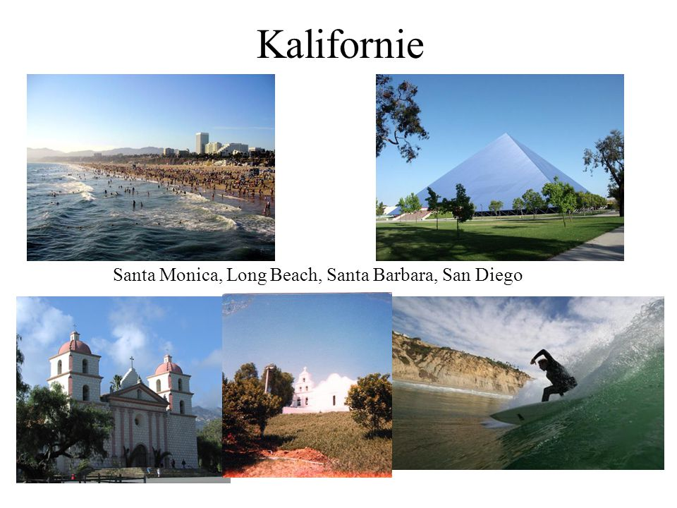 Kalifornie Santa Monica, Long Beach, Santa Barbara, San Diego