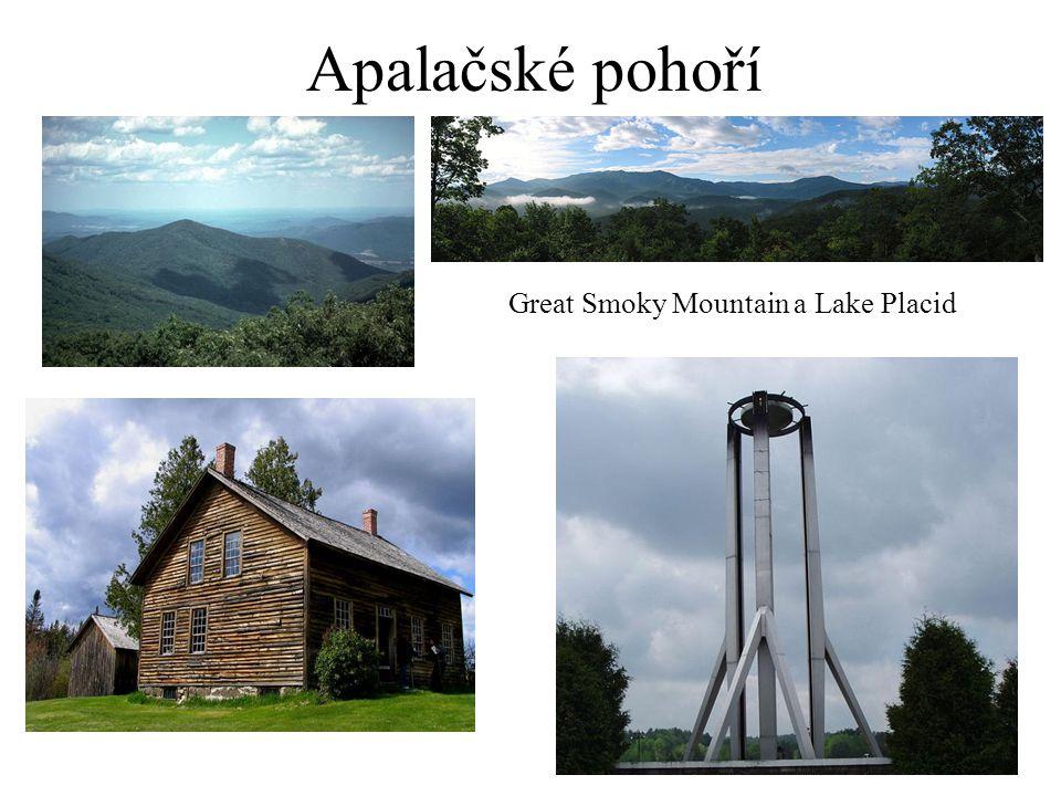 Apalačské pohoří Great Smoky Mountain a Lake Placid