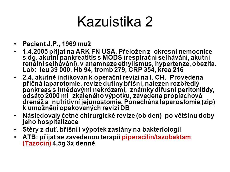 Kazuistika 2 Pacient J.P., 1969 muž