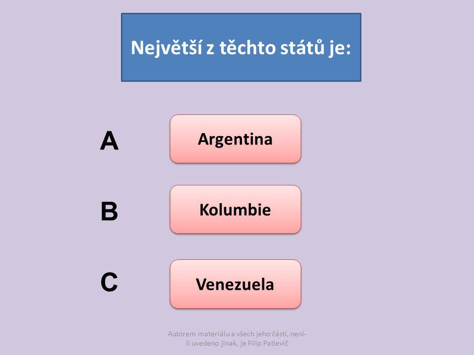 Největší z těchto států je: