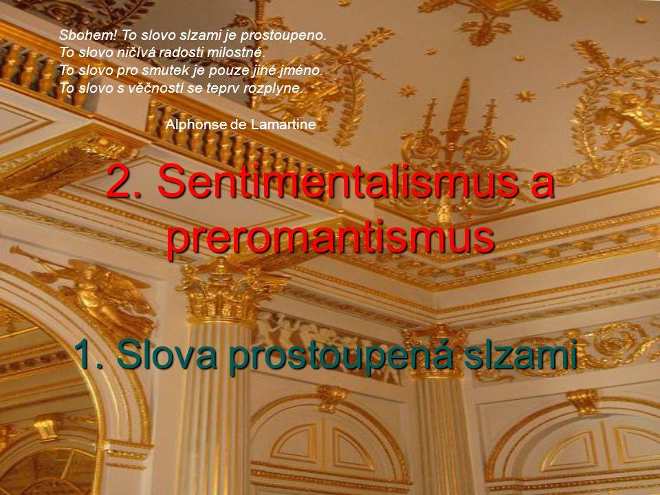 2. Sentimentalismus a preromantismus