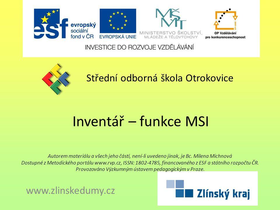 Inventář – funkce MSI Střední odborná škola Otrokovice
