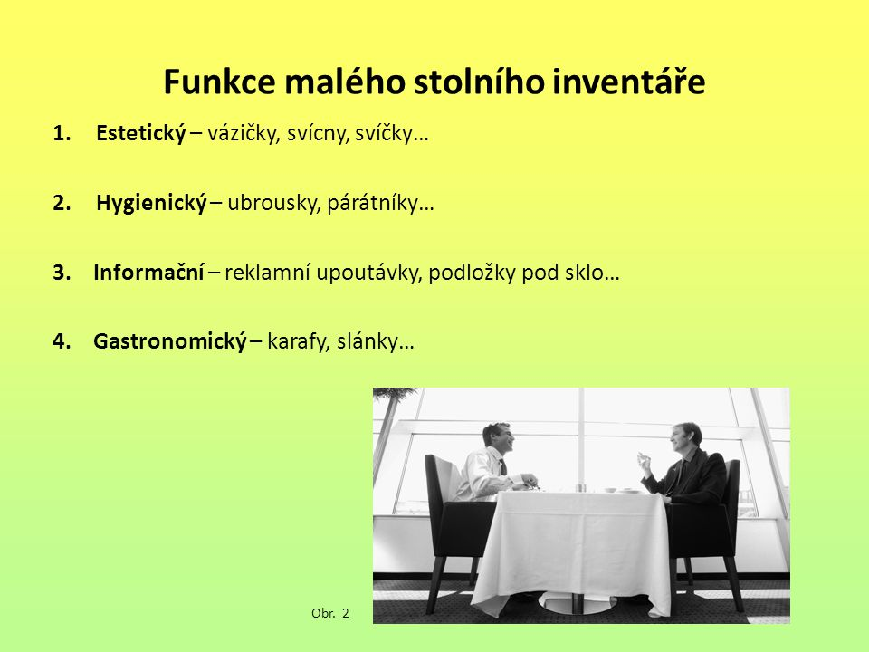 Funkce malého stolního inventáře