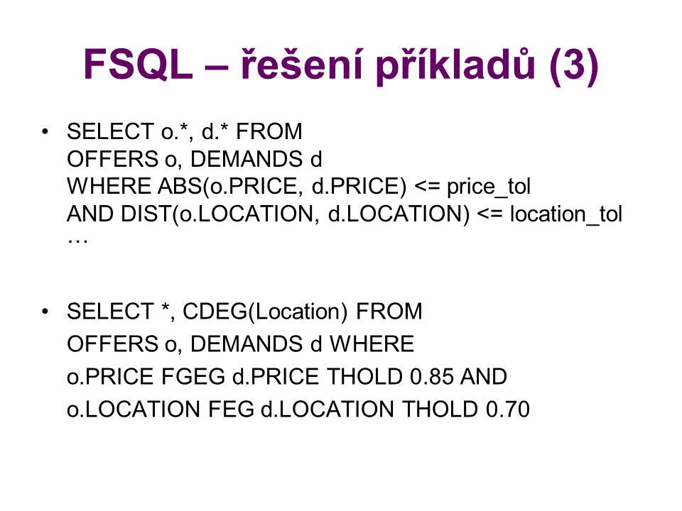 FSQL – řešení příkladů (3)