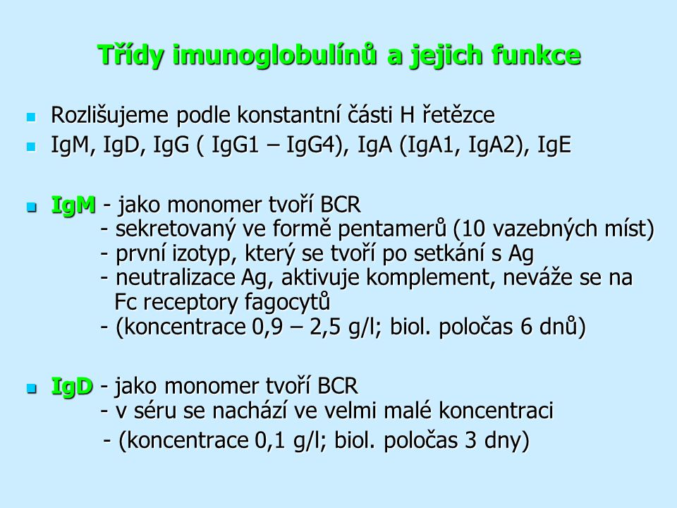 Třídy imunoglobulínů a jejich funkce