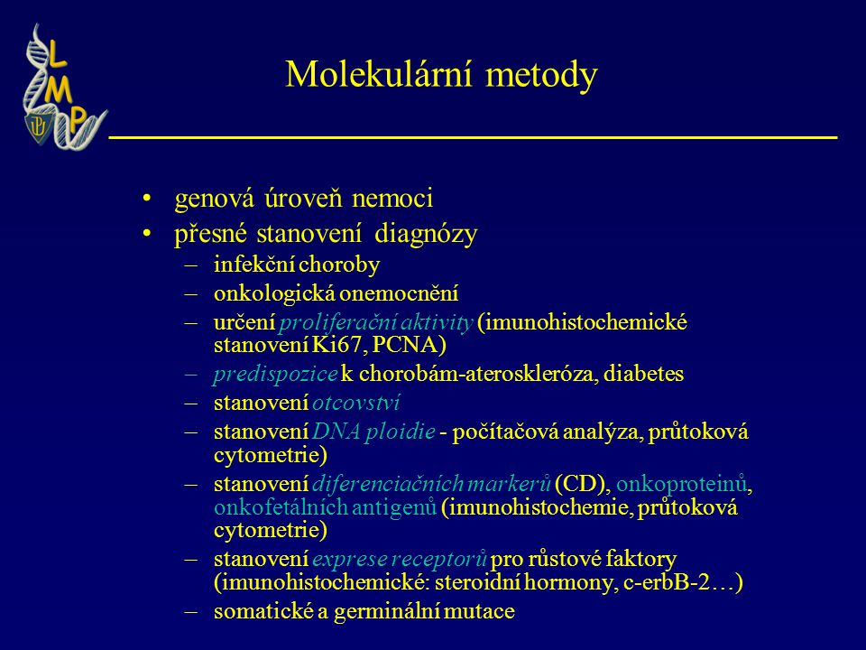Molekulární metody genová úroveň nemoci přesné stanovení diagnózy
