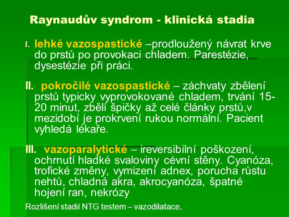 Raynaudův syndrom - klinická stadia