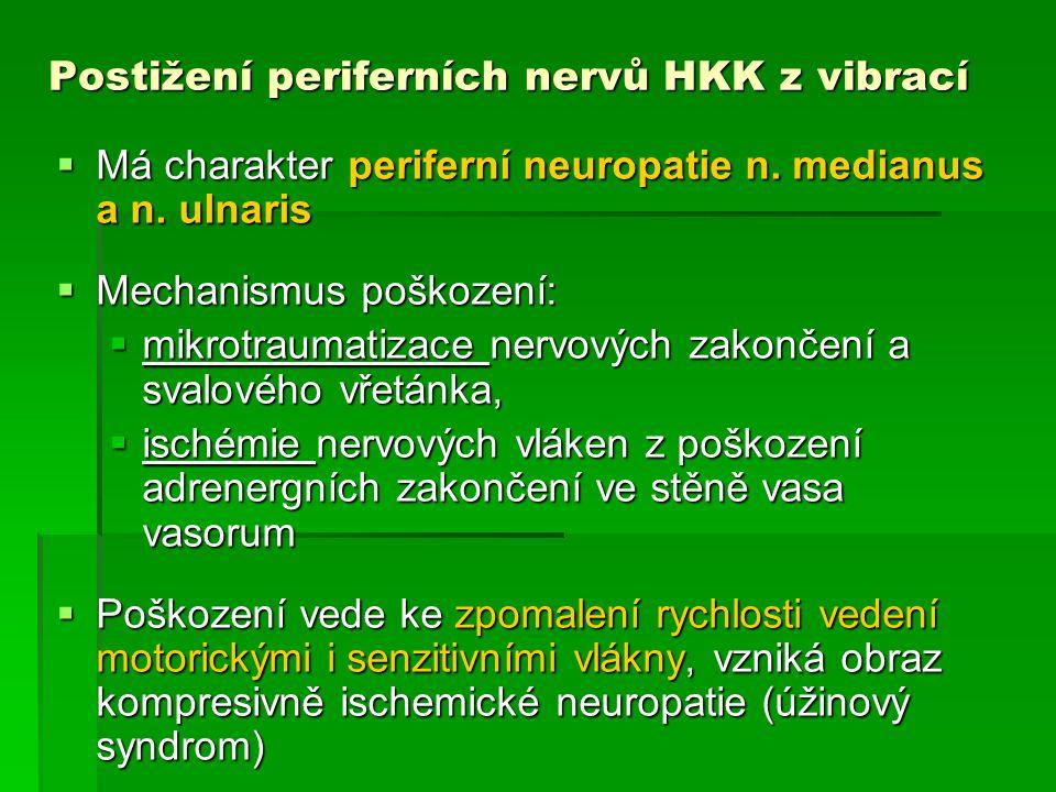 Postižení periferních nervů HKK z vibrací