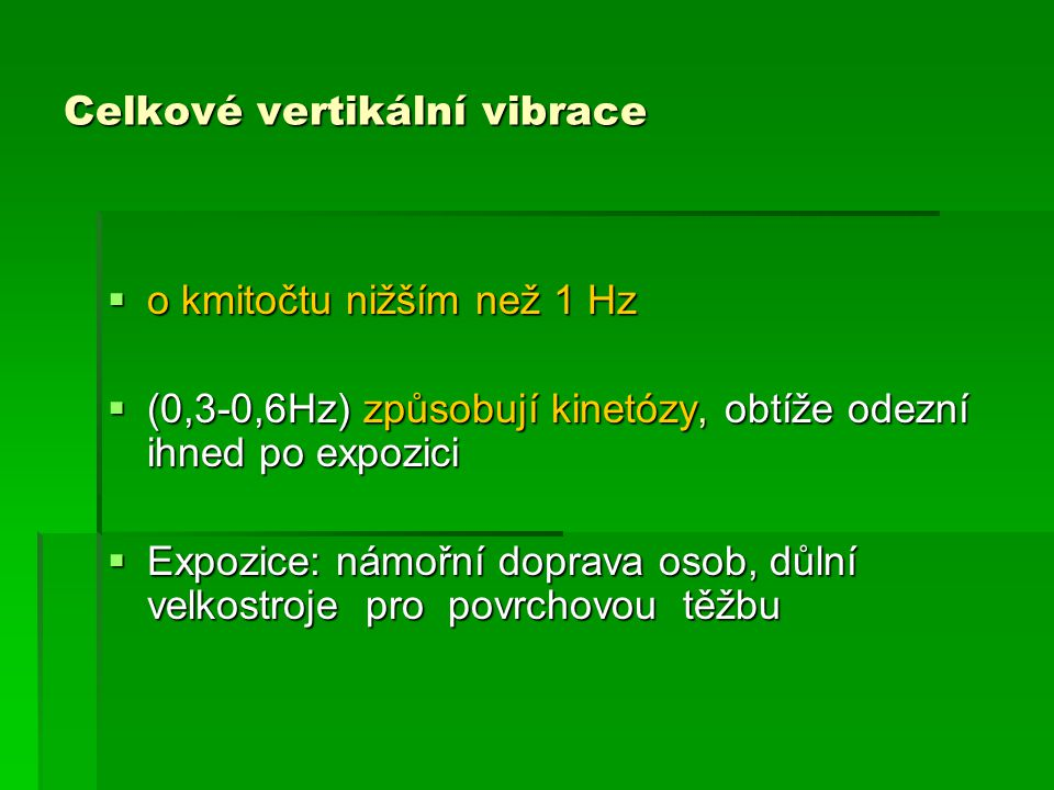 Celkové vertikální vibrace