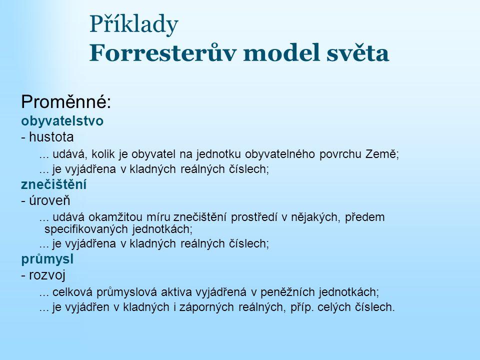 Příklady Forresterův model světa