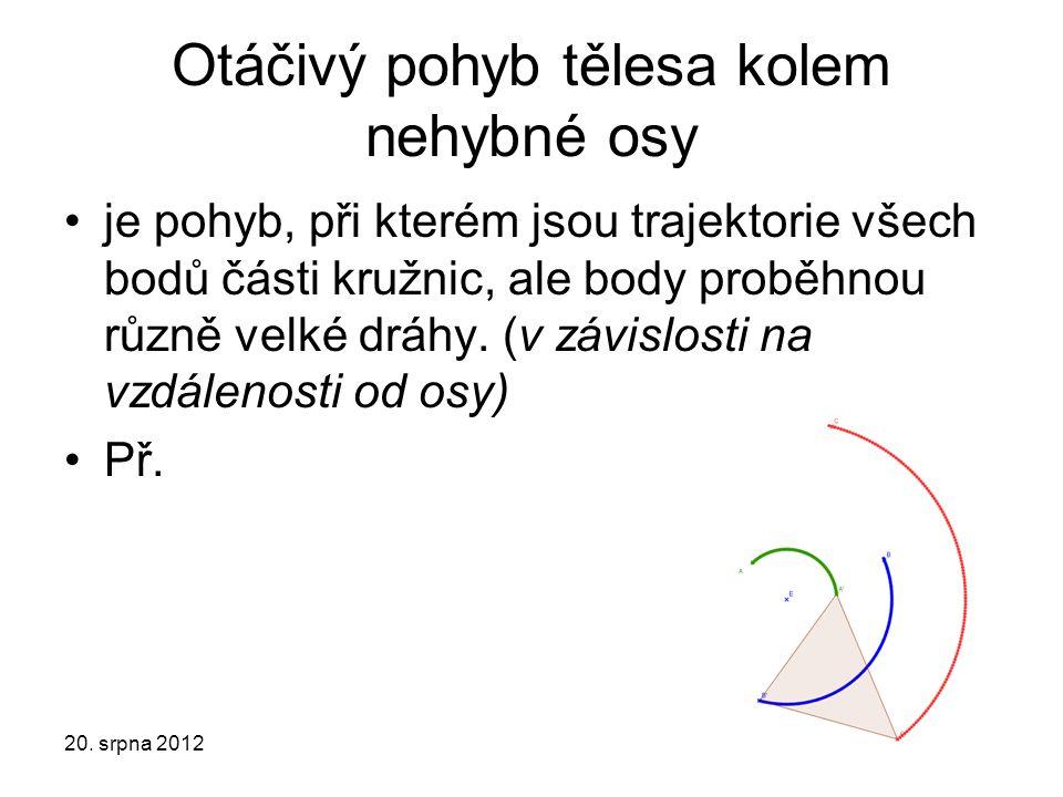 Otáčivý pohyb tělesa kolem nehybné osy