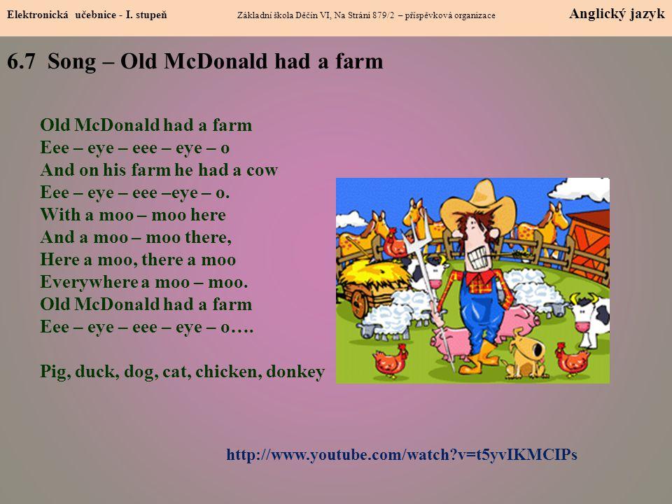 6.7 Song – Old McDonald had a farm