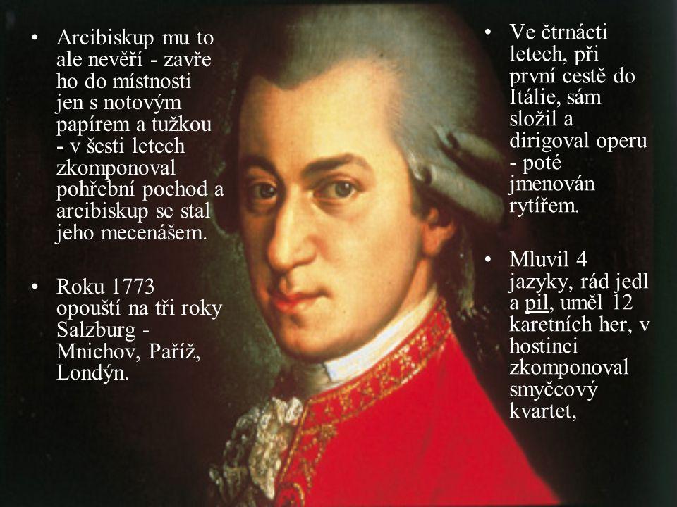 Ve čtrnácti letech, při první cestě do Itálie, sám složil a dirigoval operu - poté jmenován rytířem.