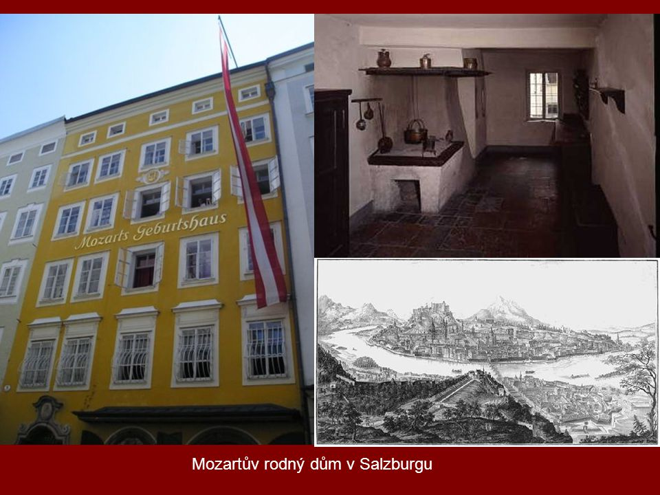 Mozartův rodný dům v Salzburgu