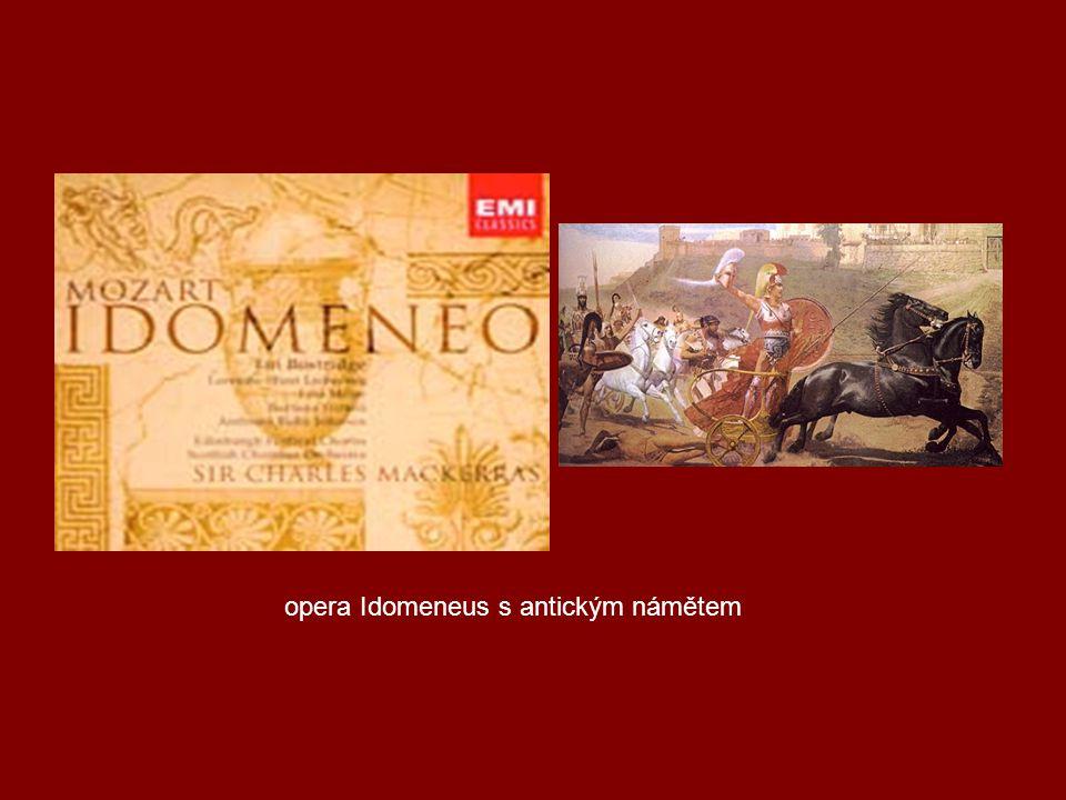 opera Idomeneus s antickým námětem