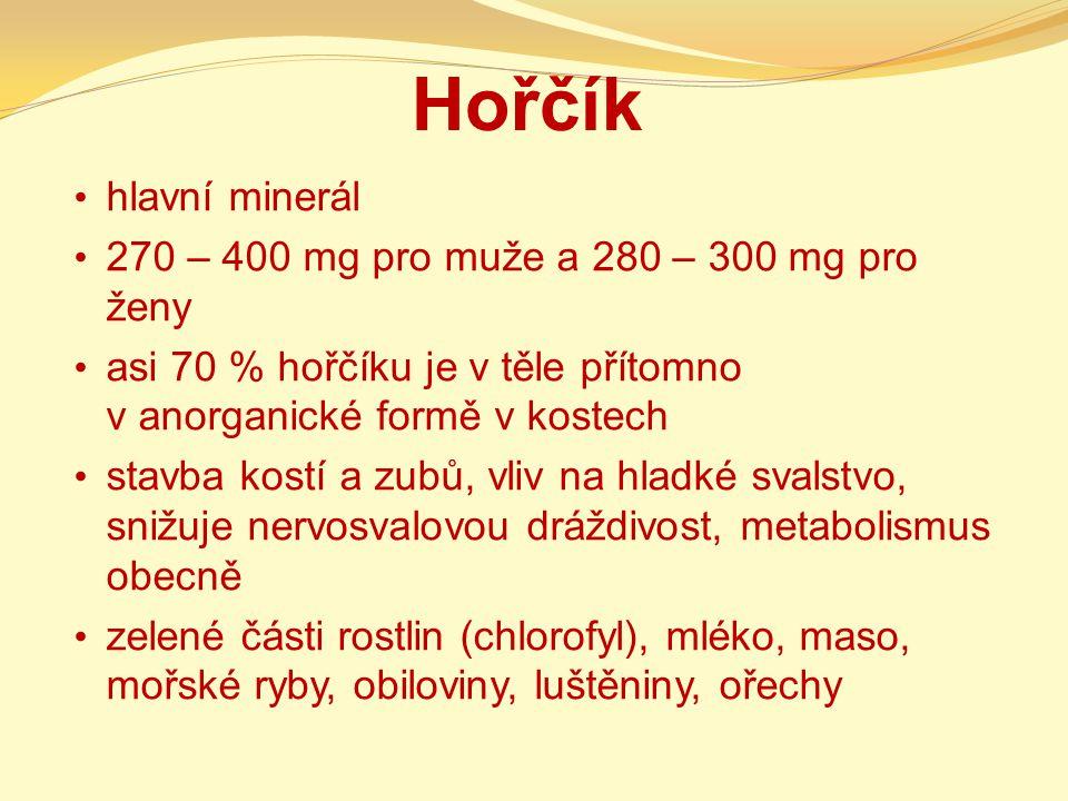 Hořčík hlavní minerál 270 – 400 mg pro muže a 280 – 300 mg pro ženy