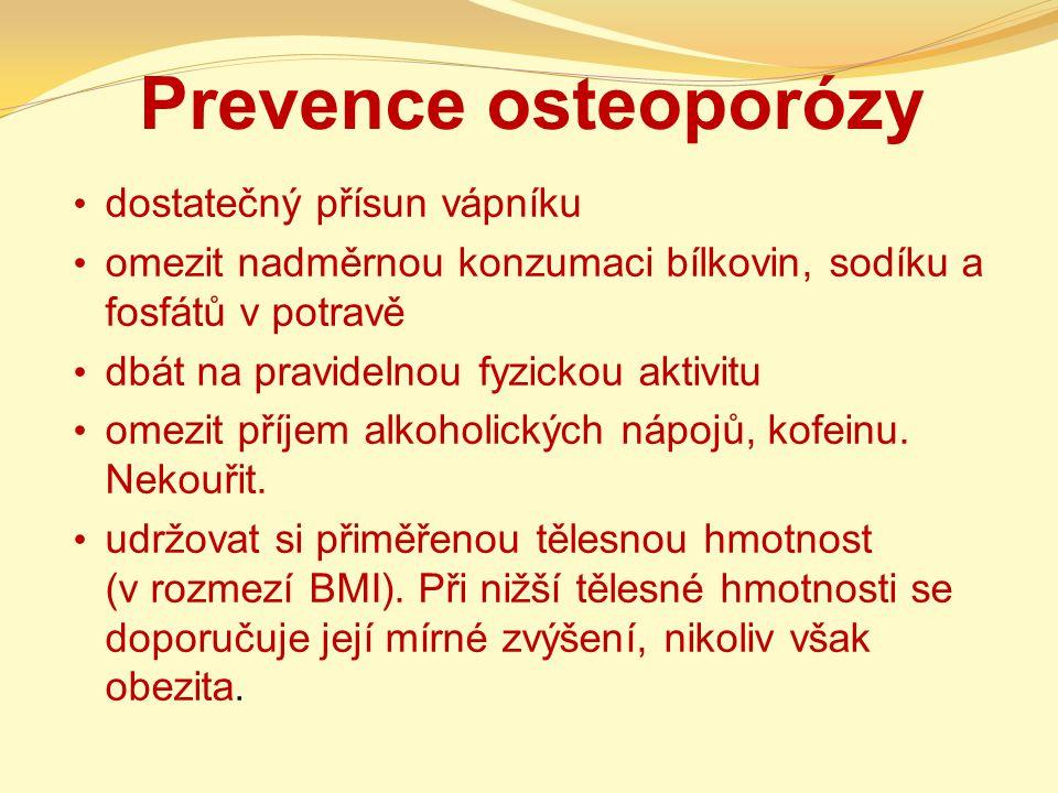 Prevence osteoporózy dostatečný přísun vápníku