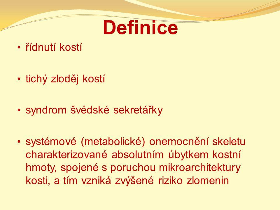 Definice řídnutí kostí tichý zloděj kostí syndrom švédské sekretářky
