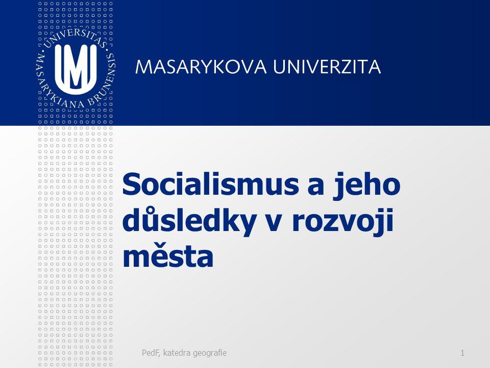 Socialismus a jeho důsledky v rozvoji města