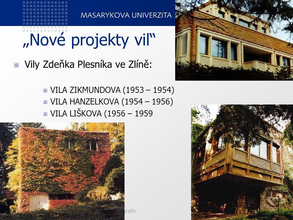 """""""Nové projekty vil Vily Zdeňka Plesníka ve Zlíně:"""
