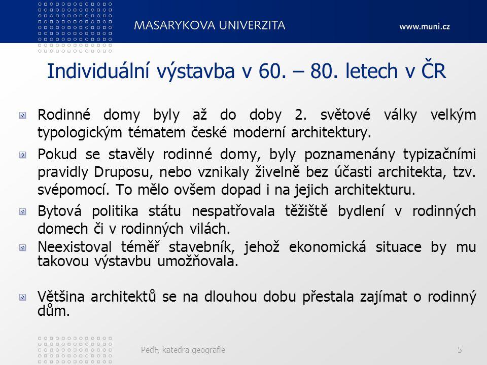 Individuální výstavba v 60. – 80. letech v ČR