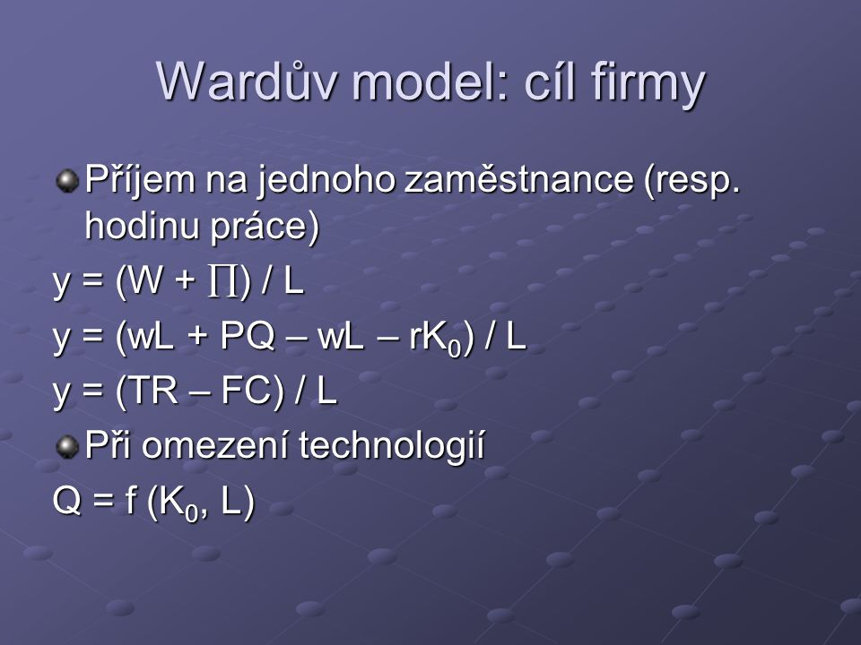 Wardův model: cíl firmy