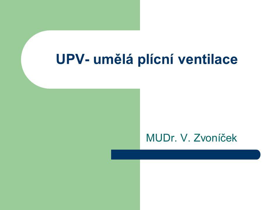 UPV- umělá plícní ventilace
