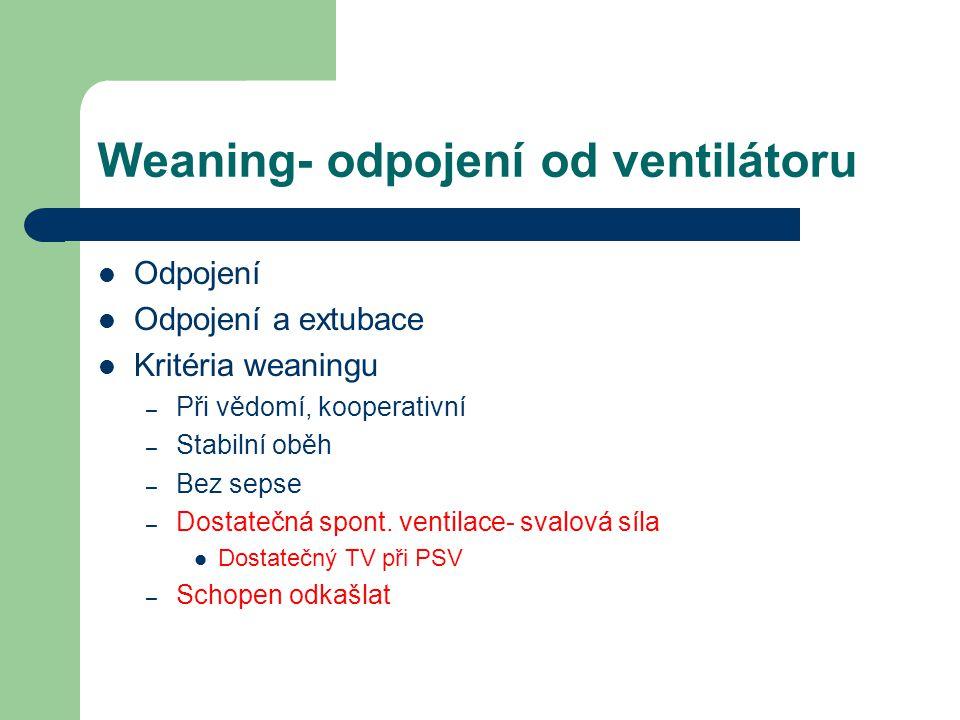 Weaning- odpojení od ventilátoru