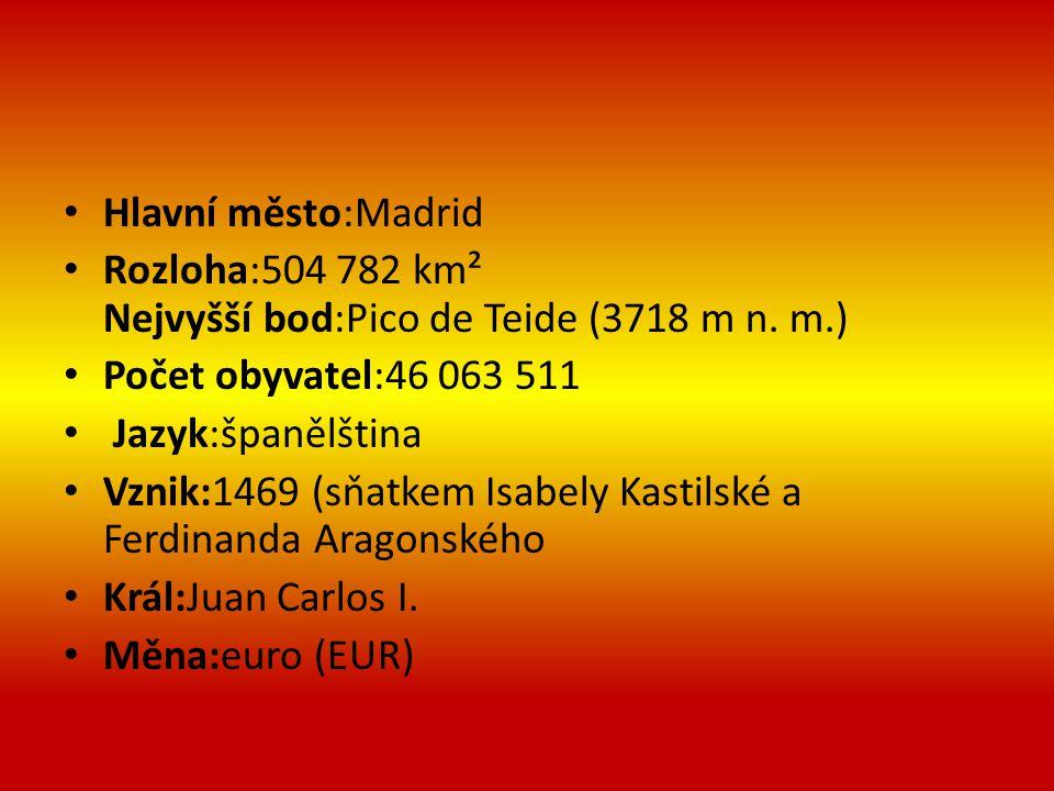 Hlavní město:Madrid Rozloha:504 782 km² Nejvyšší bod:Pico de Teide (3718 m n. m.) Počet obyvatel:46 063 511.