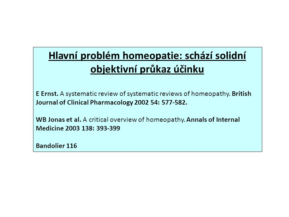 Hlavní problém homeopatie: schází solidní objektivní průkaz účinku