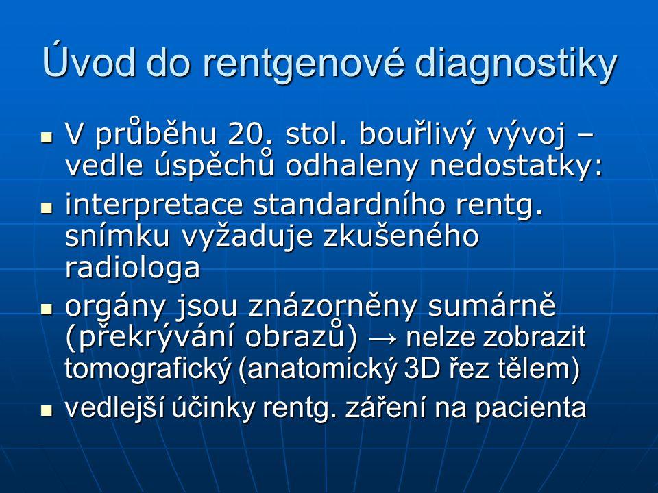 Úvod do rentgenové diagnostiky