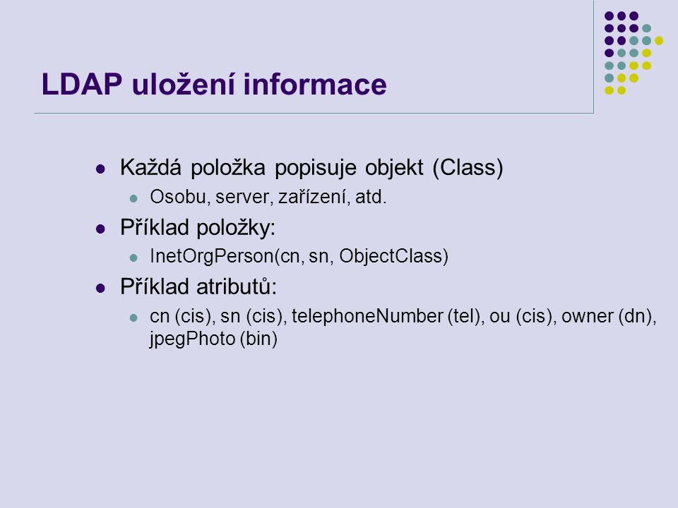 LDAP uložení informace