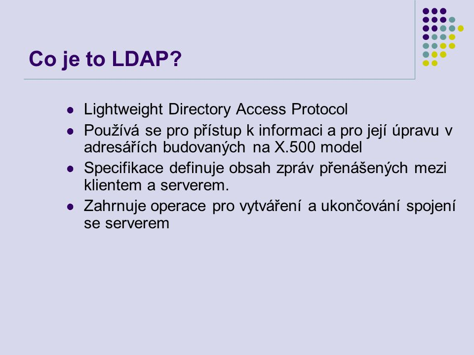 Co je to LDAP Lightweight Directory Access Protocol