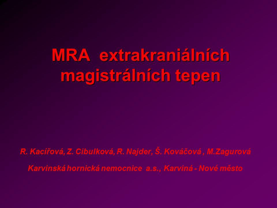 MRA extrakraniálních magistrálních tepen