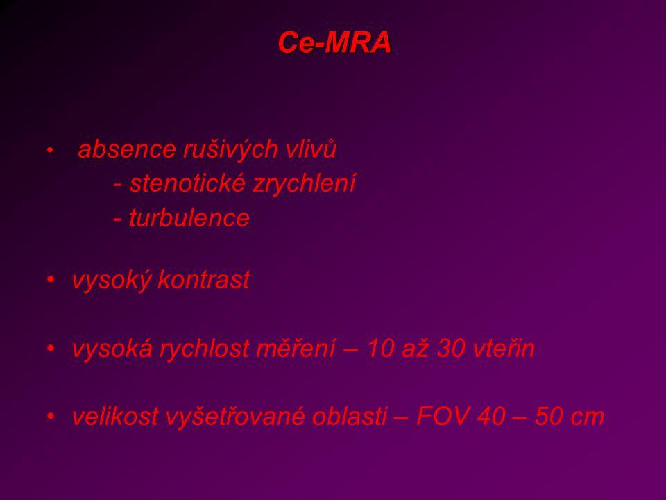 Ce-MRA - stenotické zrychlení - turbulence vysoký kontrast