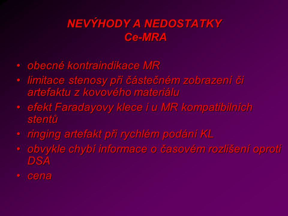 NEVÝHODY A NEDOSTATKY Ce-MRA