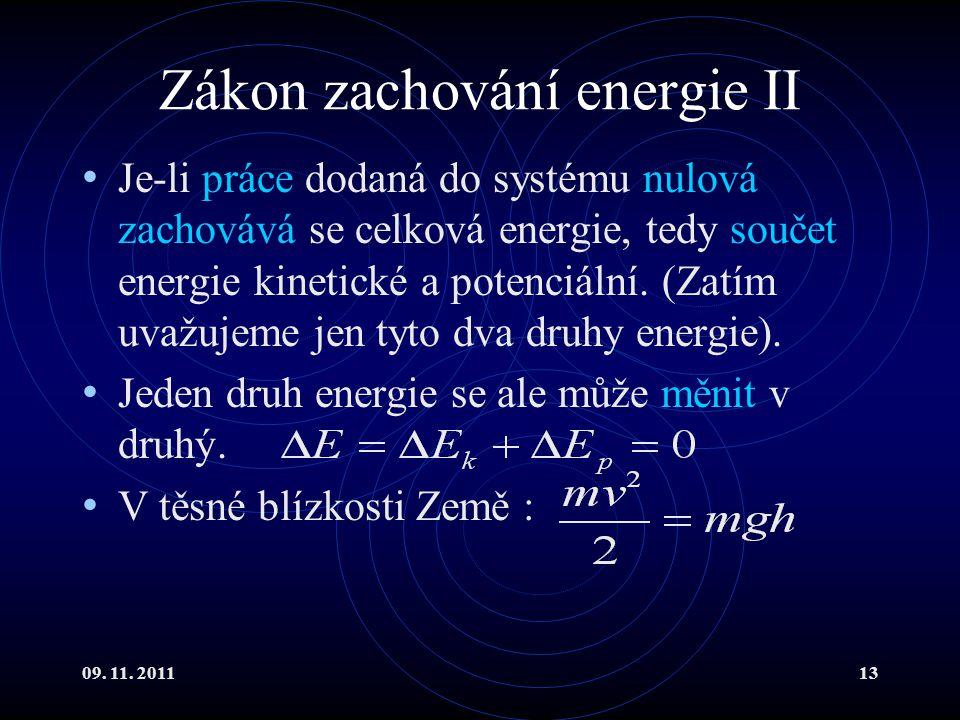 Zákon zachování energie II