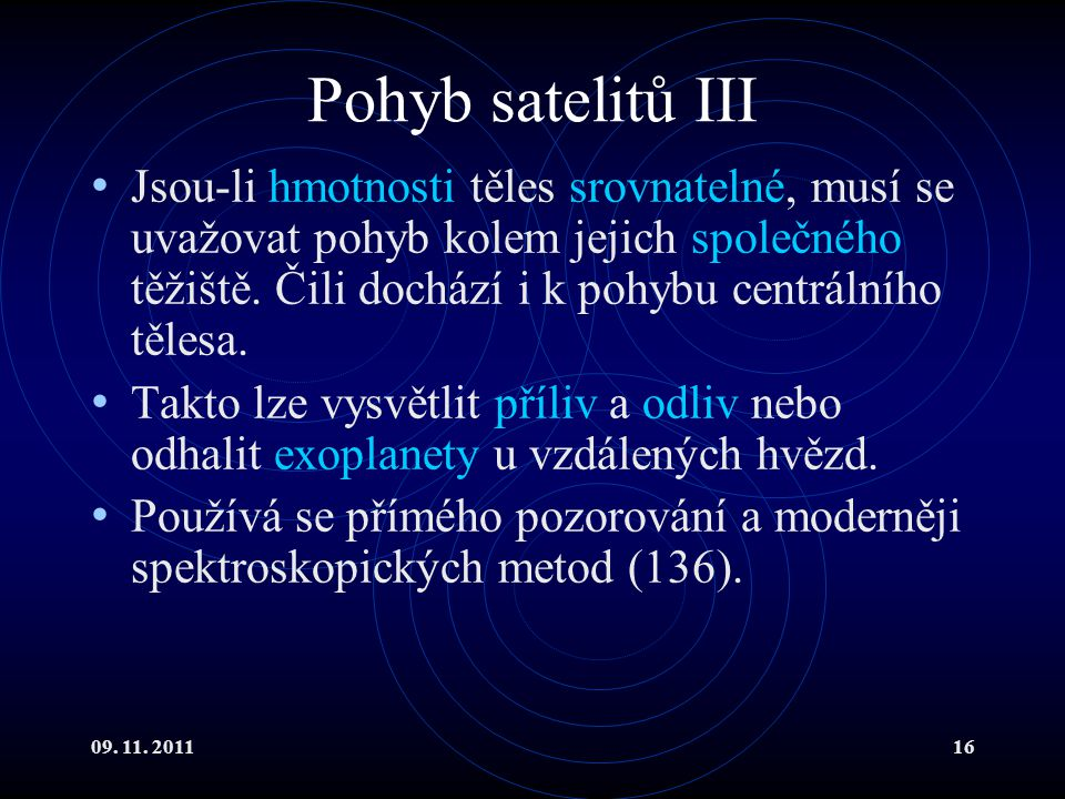 Pohyb satelitů III