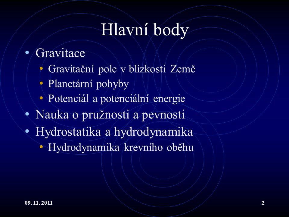 Hlavní body Gravitace Nauka o pružnosti a pevnosti