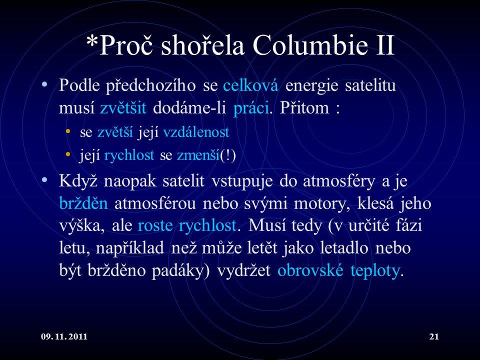 *Proč shořela Columbie II
