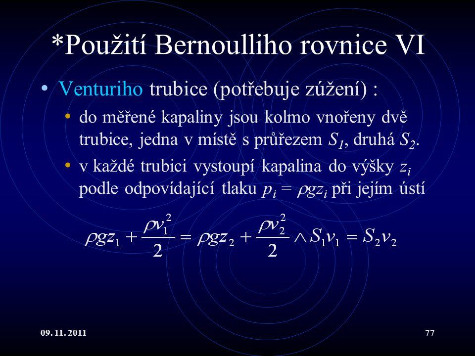 *Použití Bernoulliho rovnice VI