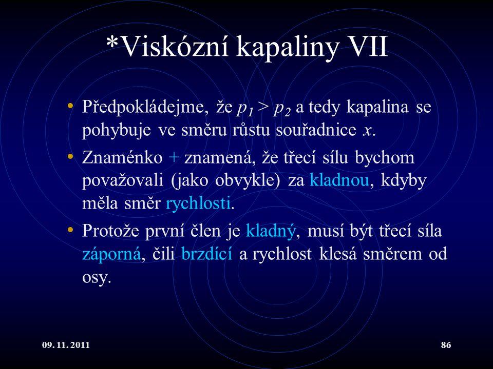 *Viskózní kapaliny VII