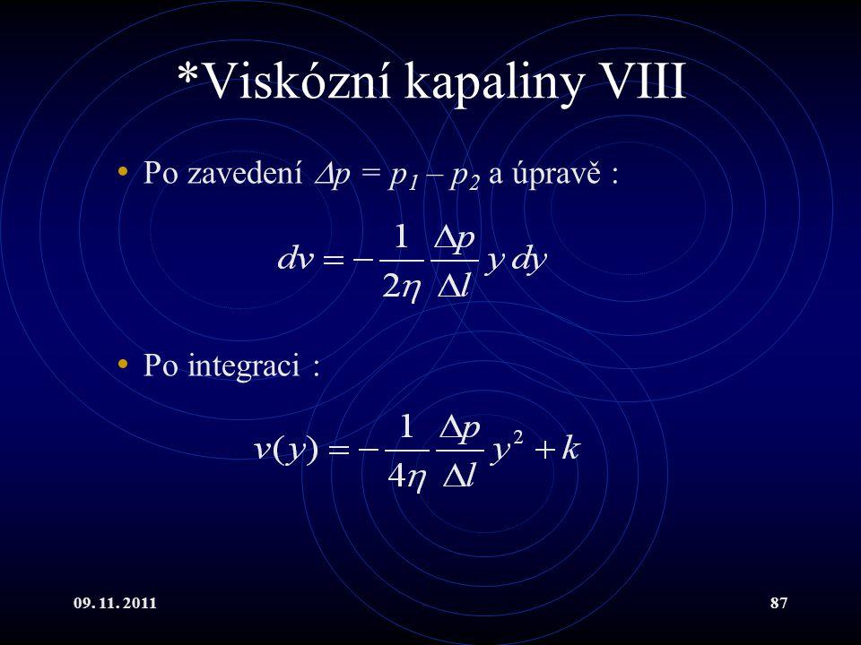 *Viskózní kapaliny VIII
