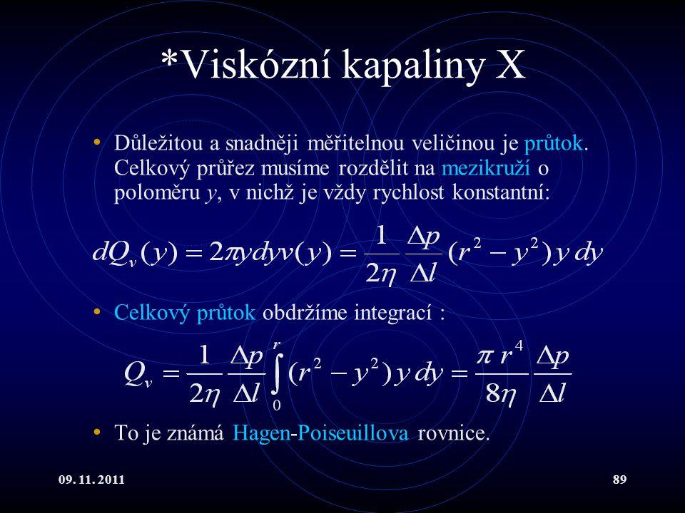 *Viskózní kapaliny X
