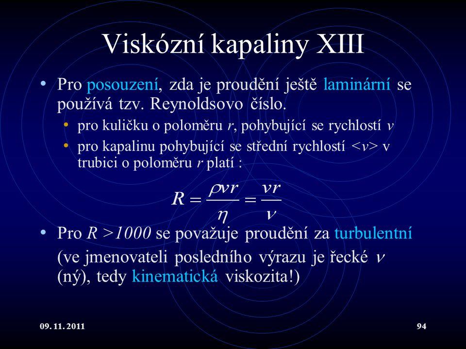 Viskózní kapaliny XIII