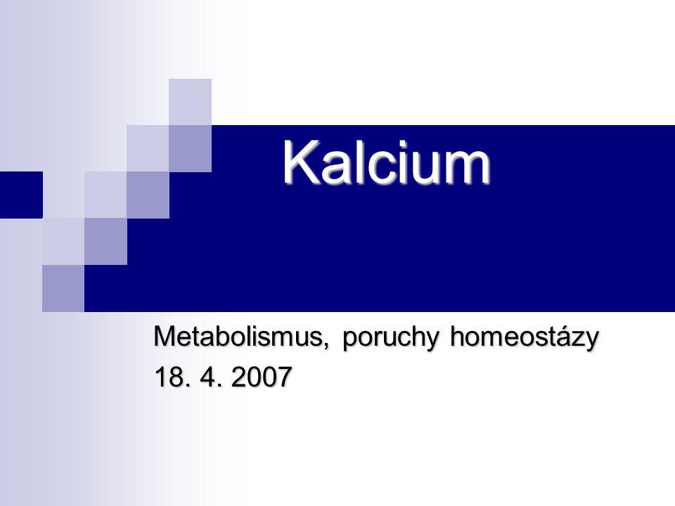 Metabolismus, poruchy homeostázy 18. 4. 2007