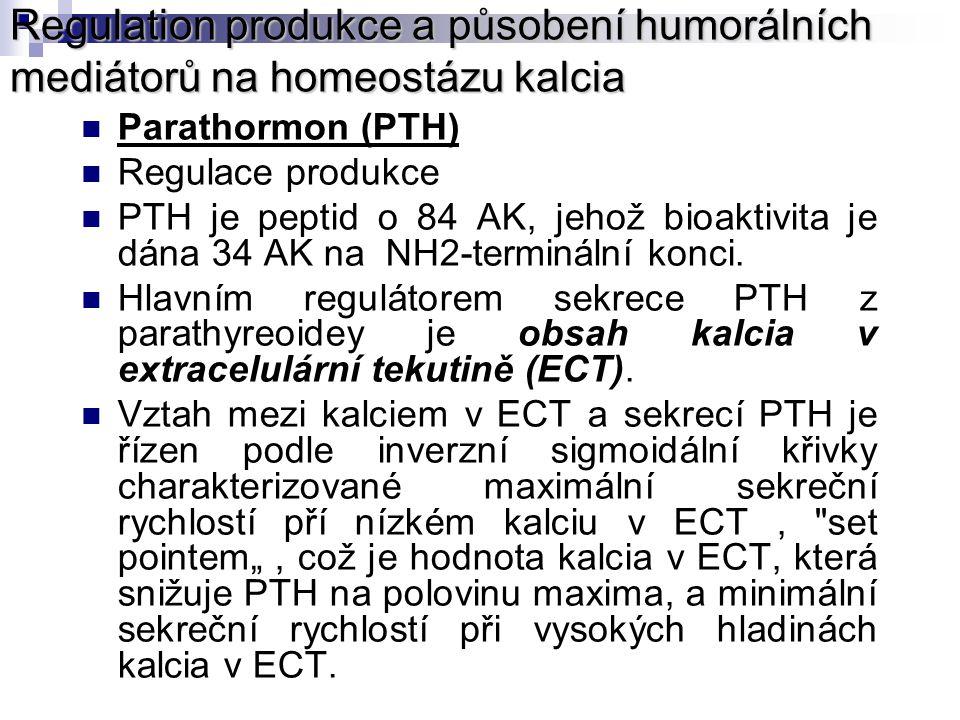 Regulation produkce a působení humorálních mediátorů na homeostázu kalcia