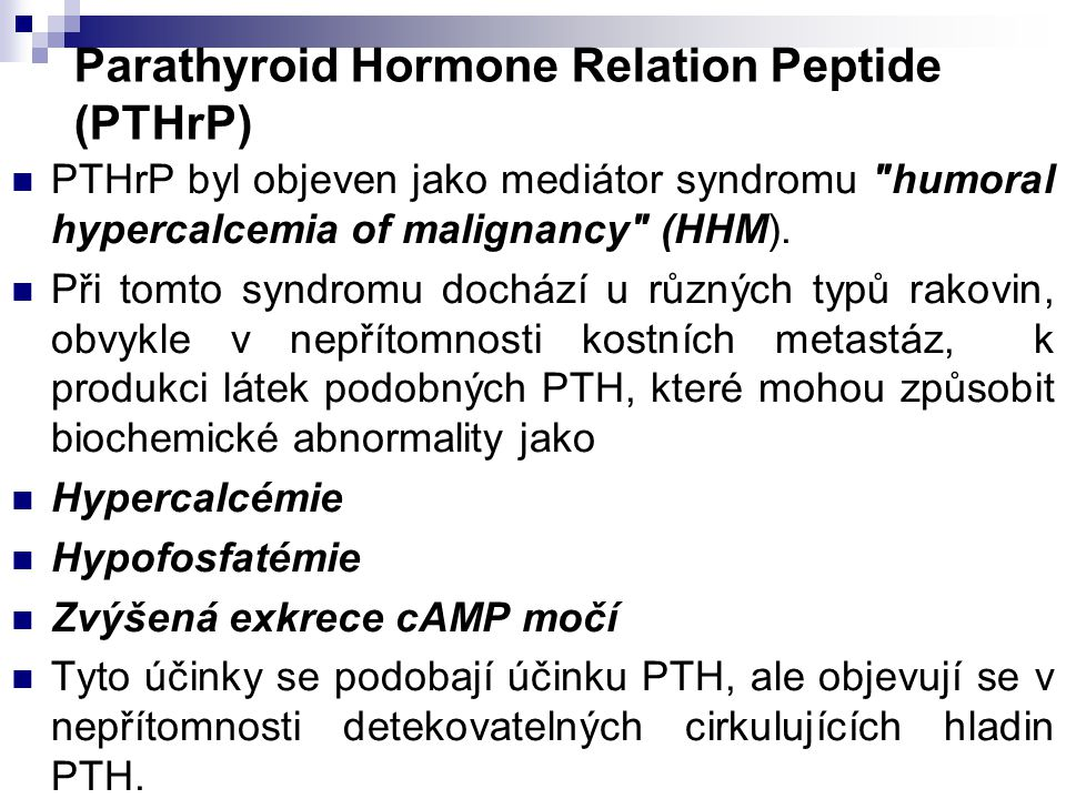 Parathyroid Hormone Relation Peptide (PTHrP)