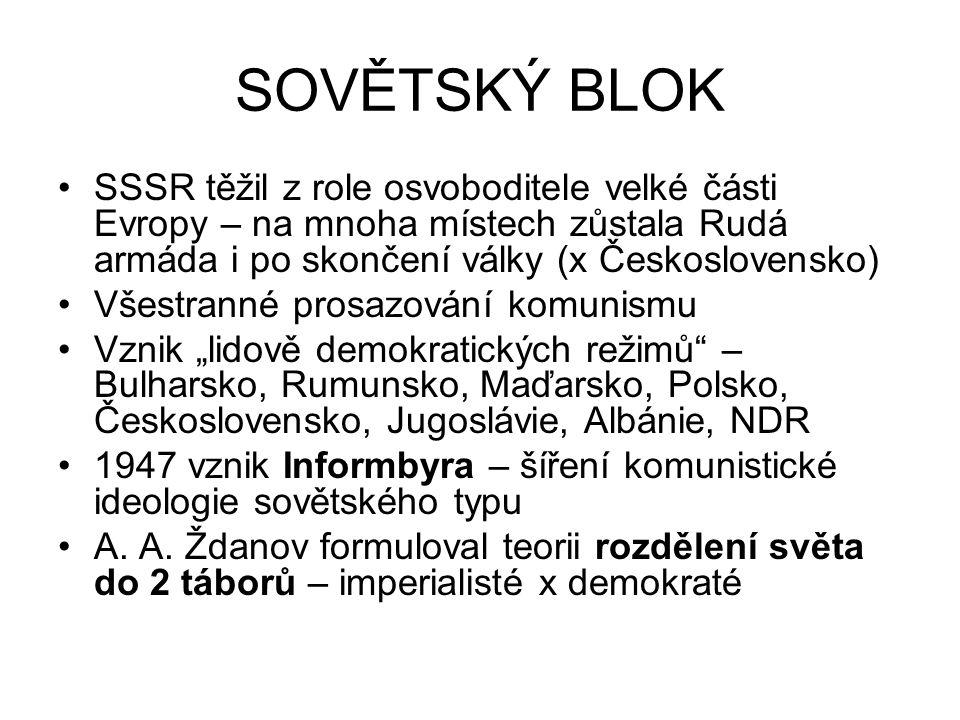 SOVĚTSKÝ BLOK SSSR těžil z role osvoboditele velké části Evropy – na mnoha místech zůstala Rudá armáda i po skončení války (x Československo)