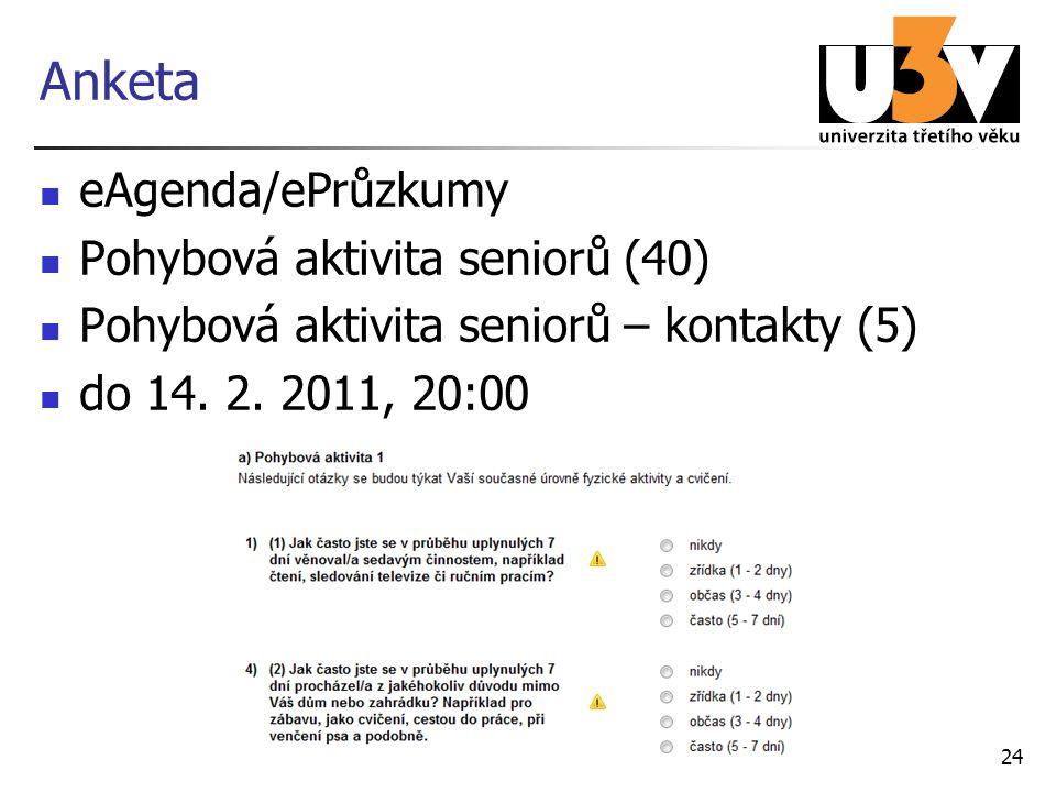 Anketa eAgenda/ePrůzkumy Pohybová aktivita seniorů (40)